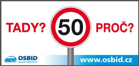 Billboard na Strakonické, praha 5. Omezení rychlosti.  http://www.osbid.cz/wp-content/uploads/50STA01.jpg